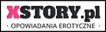 Xstory.pl - Opowiadania Erotyczne